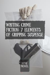#Writing crime fiction – 7 elements of gripping #suspense.  http://www.nownovel.com/blog/writing-crime-fiction/
