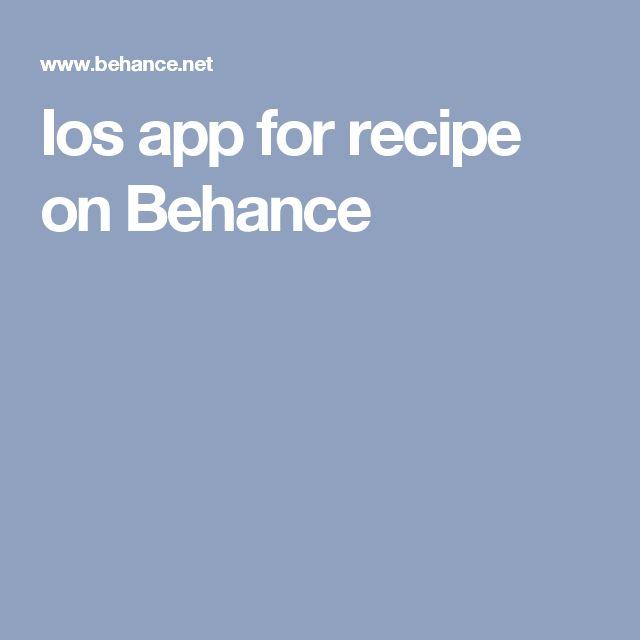 Ios app for recipe on Behance