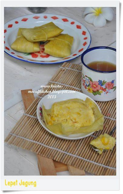 KRISTA MOCAF KITCHEN: Lepet Jagung - Indonesian Traditional Food