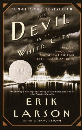 Erik Larson's The Devil in the White City: From Progress to Madness