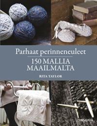 Parhaat perinneneuleet - Rita Taylor - kirja(9789524928236) | Adlibris-verkkokirjakauppa