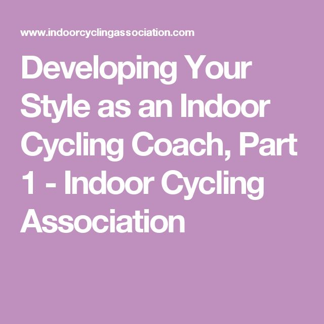 Developing Your Style as an Indoor Cycling Coach, Part 1 - Indoor Cycling Association