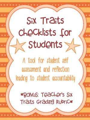 Six Traits Writing Student Checklists and Grading Rubric Color and BW Assessment from Wife Teacher Mommy on TeachersNotebook.com -  - These bright, colorful checklists will be a useful tool for your students to assess their own writing using the six traits. This also includes a Six Traits grading rubric for teachers! Color and B&W.