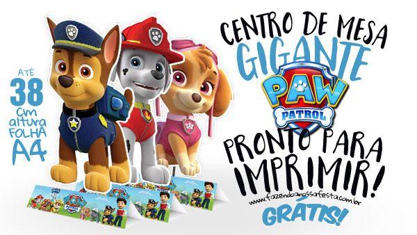 Centro de Mesa Patrulha Canina para Imprimir | Patrulha ...