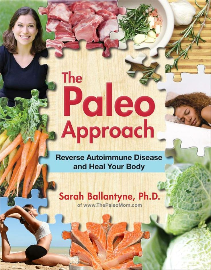 Must Read: The Paleo Approach: Reverse Autoimmune Disease and Heal Your Body. By far the most comprehensive and well researched book I have found on the Paleo lifestyle and it's effect on Autoimmune Diseases.