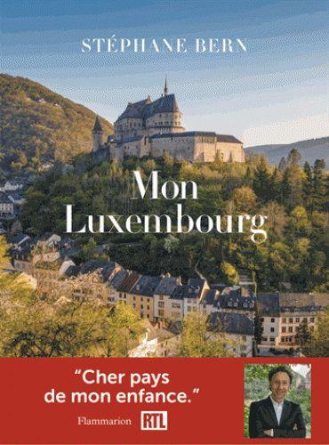 Mon Luxembourg / Stéphane Bern ; photographies, Guillaume de Laubier. Éditions Flammarion (4).