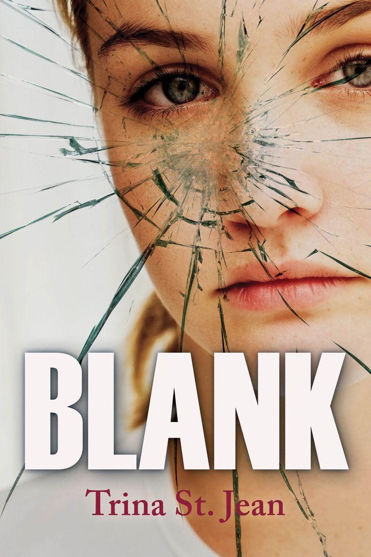 Blank by Trina St. Jean (YA)