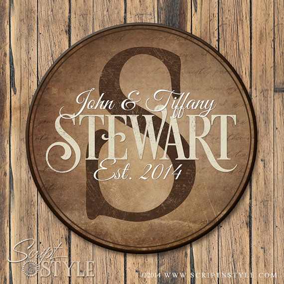 Our round personalized family established signs make a great wedding or anniversary gift that is sure to be cherished for years. -Choose from 3