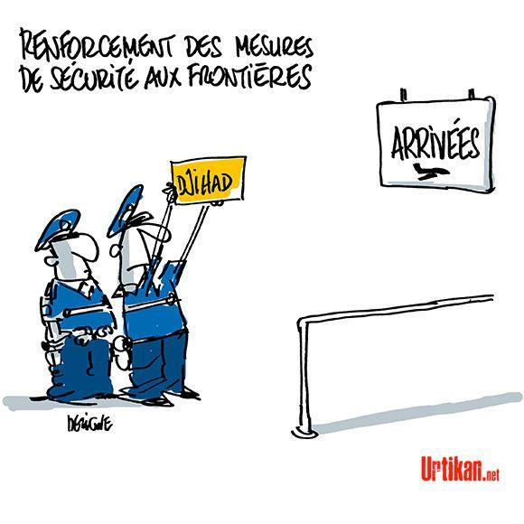 La non arrestation de trois djihadistes français - Dessin du jour - Urtikan.net