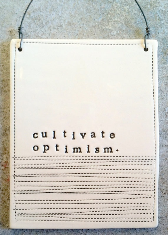 cultivate optimism plaqueWall Hanging