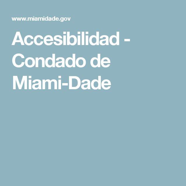 Accesibilidad - Condado de Miami-Dade