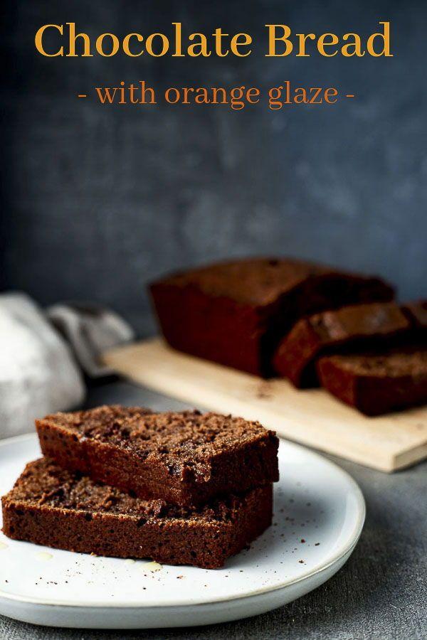 Chocolate Bread Recipe With Orange Glaze Recipe Chocolate Bread Recipe Healthy Chocolate Recipes Chocolate Bread