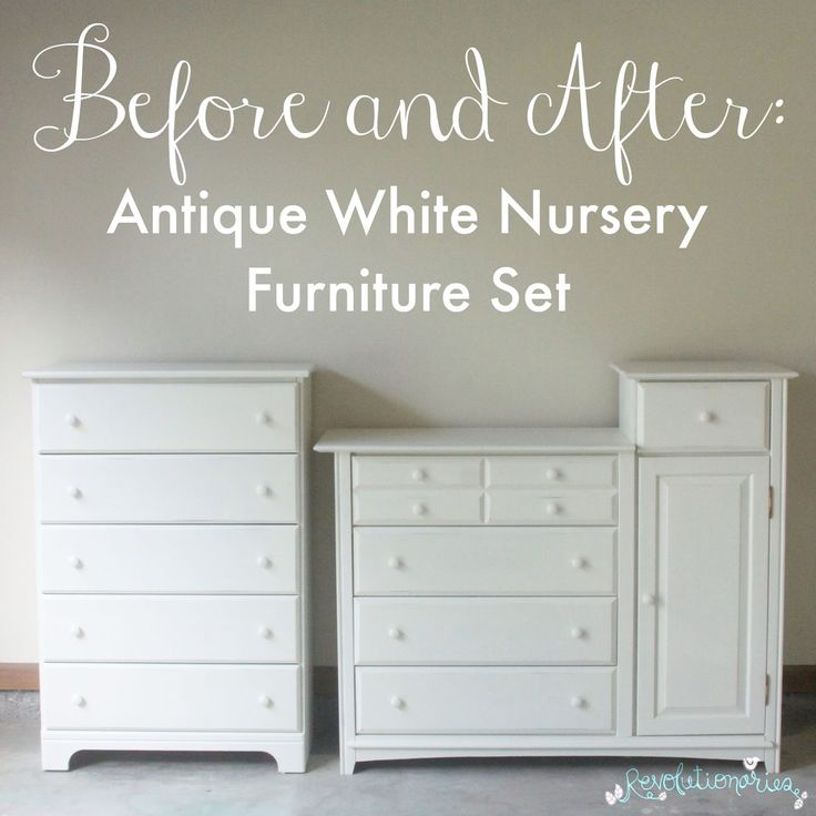 Before and After: Antique White Nursery Furniture Set