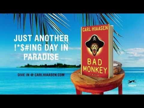 Read August, 2017.  A lot of fun!  4 out of 5 stars! Bad Monkey by Carl Hiaasen - YouTube