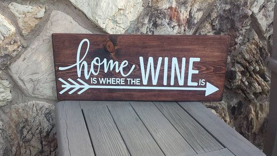 Home is where the WINE is rustic wood sign, Wedding Sign, Wine Sign, Home Decor Sign, Handmade rustic sign