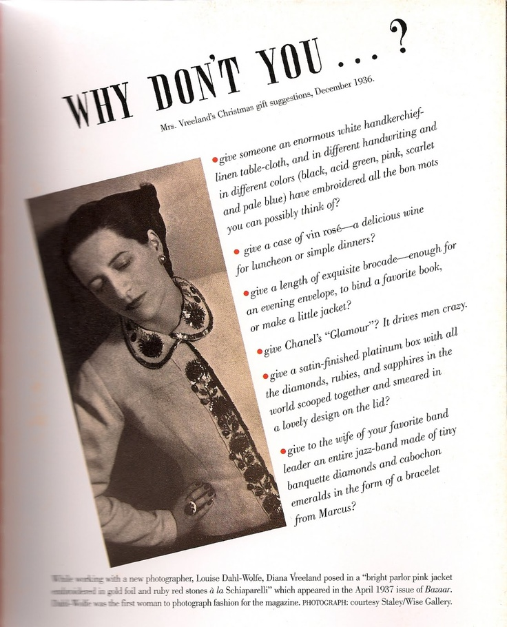"""""""Why Don't You...."""" Diana Vreeland"""