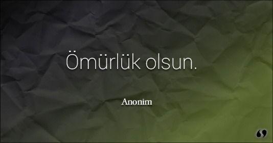Özlü Sözler | Anonim Sözleri | Ömürlük olsun.#anonim #aşk #aşksözleri #resimli sözler #ayrılık #ayrılıksözleri #özlem #özlemsözleri #ozlusozler #güzelsözler #komiksözler #dostluksözleri #manalısözler #düşündürensözler #romantiksözler #kısasözler