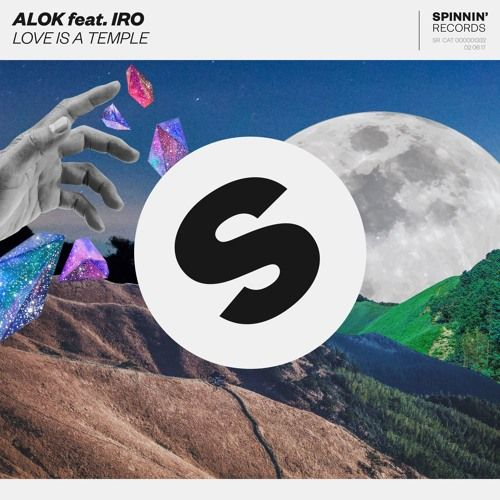 Alok Feat. IRO - Love Is A Temple [OUT NOW] by Spinnin' Records