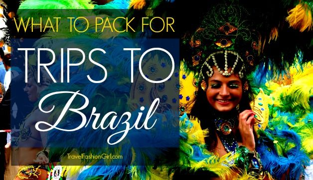 what-to-pack-for-trips-to-brazil-packing-list-and-fashion-tips