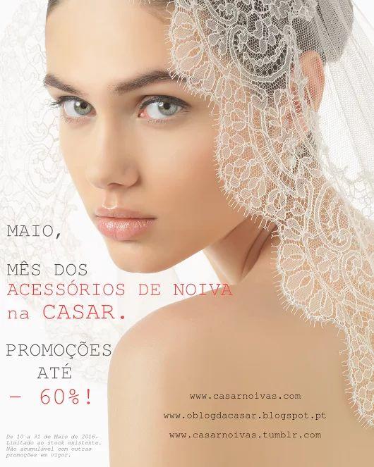 Maio, mês dos acessórios de noiva na CASAR!  #acessórios #noiva #accessories #casamento #wedding