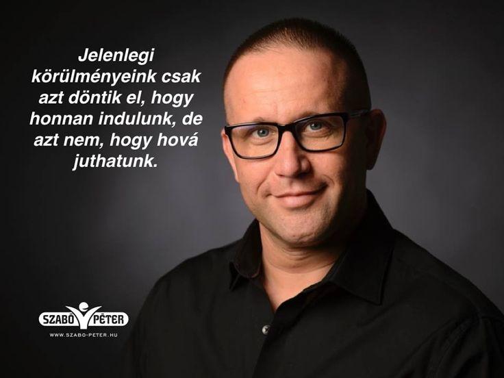 Szabó Péter motivációs idézetek