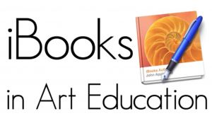 iBooks in Art Education. See the many possibilities for supporting the art education curriculum.