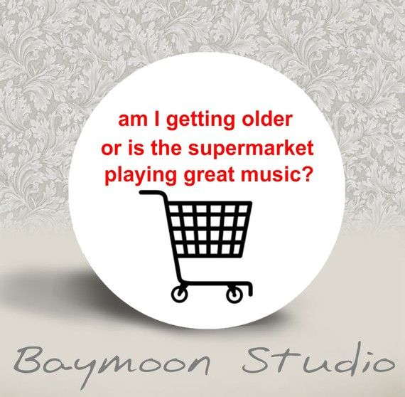 Am I getting Older or is the Supermarket Playing by BAYMOONSTUDIO