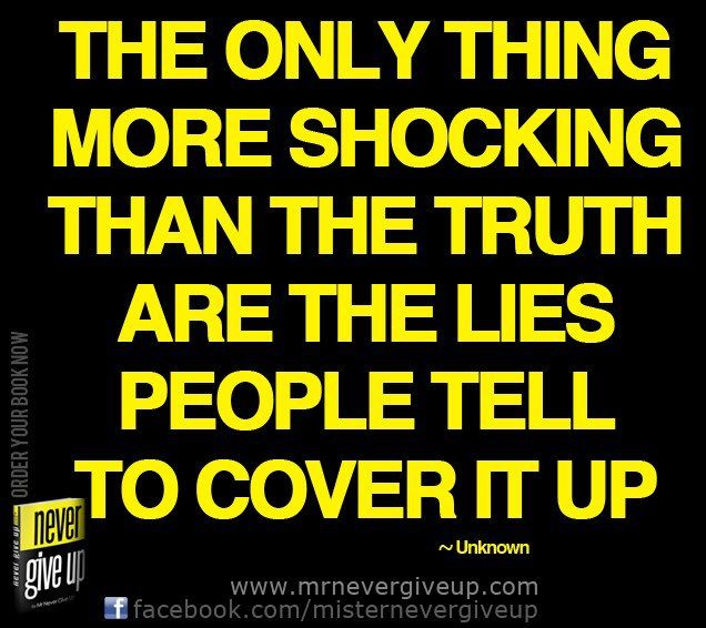 The only thing you can truly believe to be THE TRUTH is a persons past ability to tell it. Let that be your final answer.