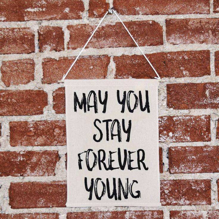 May You Stay Forever Young Banner