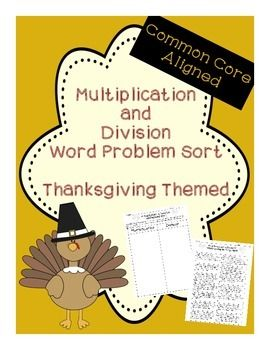 thanksgiving multiplication and division word problem sort word problems math multiplication. Black Bedroom Furniture Sets. Home Design Ideas