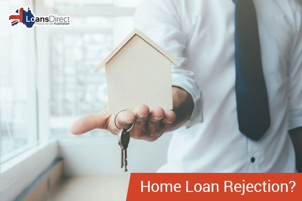 Are You Aware of the Situations That Can Be Enough for Your Home Loan Rejection? www.loansdirect.com.au/are-you-aware-of-the-a-that-can-be-enough-for-your-home-loan-rejection/