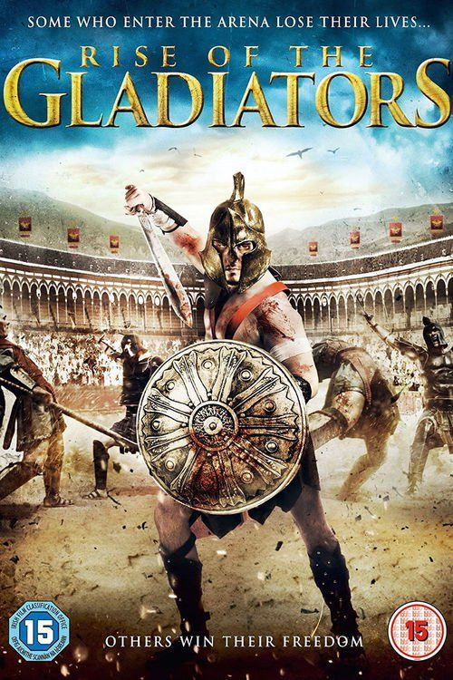 Rise of the Gladiators (2017) Full Movie Streaming HD