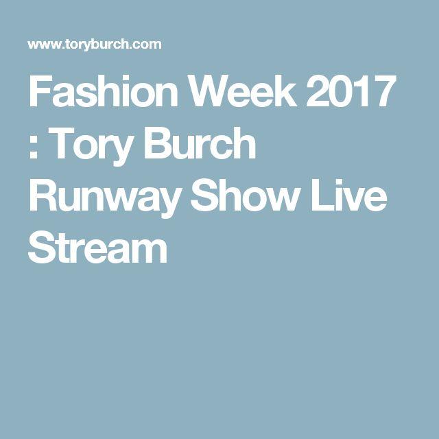 Fashion Week 2017 : Tory Burch Runway Show Live Stream