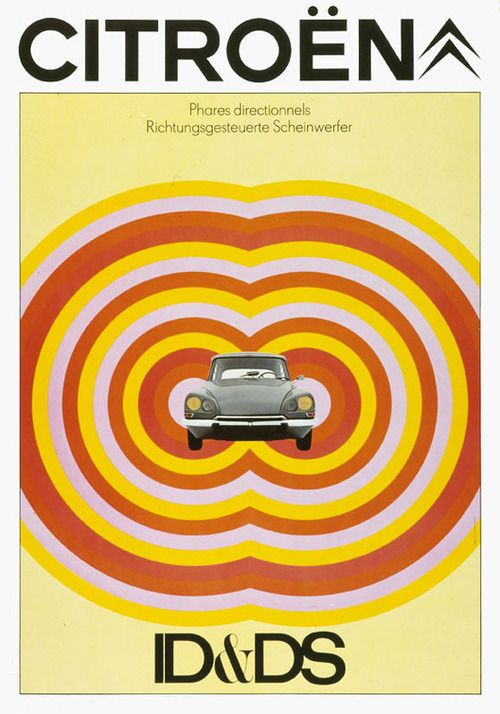 design-is-fine:  Delpire agency, poster for Citroen DS, 1969. France. Source  Always be keeping style.