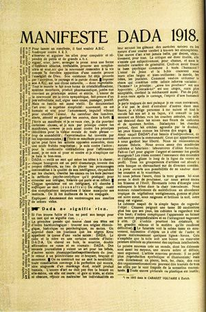 Dada Manifesto, 1918. The Dada Manifesto was publicized in 1918 as Hausmann begins to assess photomontages, along with assemblages and the WW1 comes to an end.