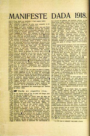Dada Manifesto - Tristan Tzara 1918 http://guity-novin.blogspot.ca/2011/08/chapter-44-dadaism-meeting-point-of-all.html