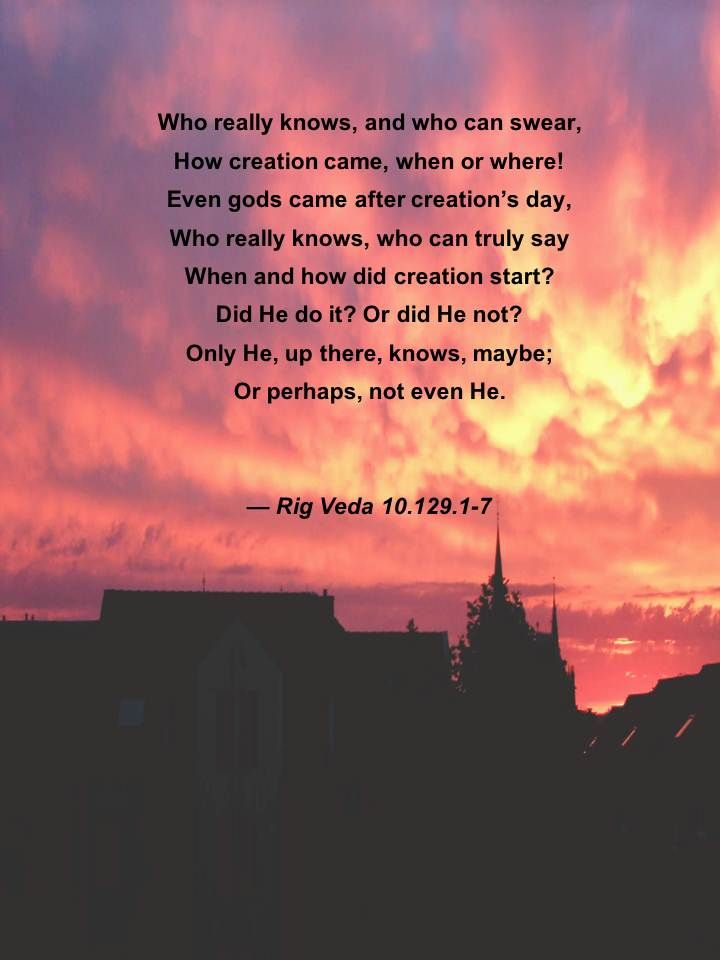 I was surprised to see this verse in the most sacred ancient (~ 1500 B.C.) book of Hinduism.