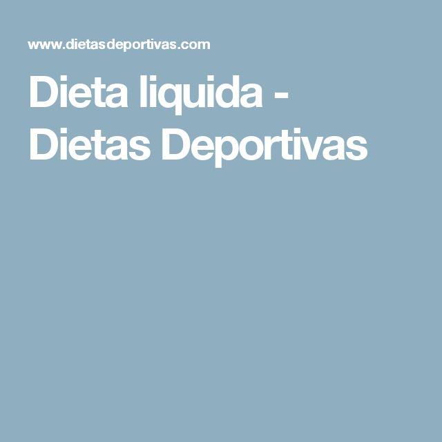 Dieta liquida - Dietas Deportivas