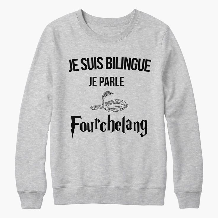 Sweat harry potter je suis bilingue en fourchelang