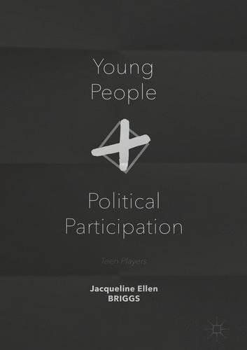 Young People and Political Participation: Teen Players