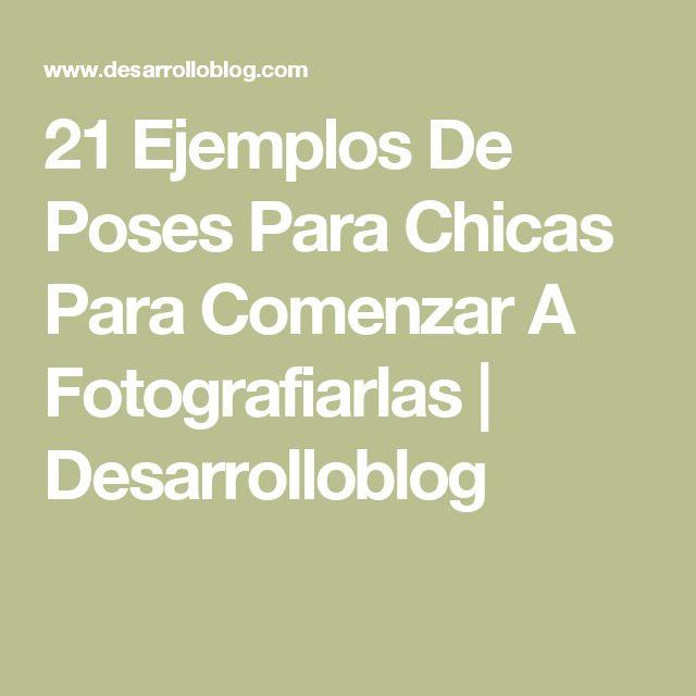 21 Ejemplos De Poses Para Chicas Para Comenzar A Fotografiarlas   Desarrolloblog
