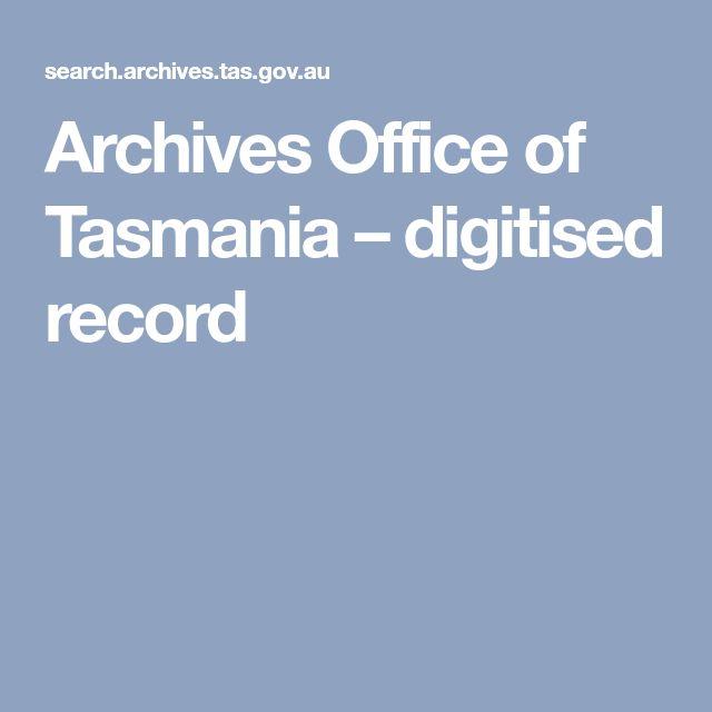 Archives Office of Tasmania – digitised record