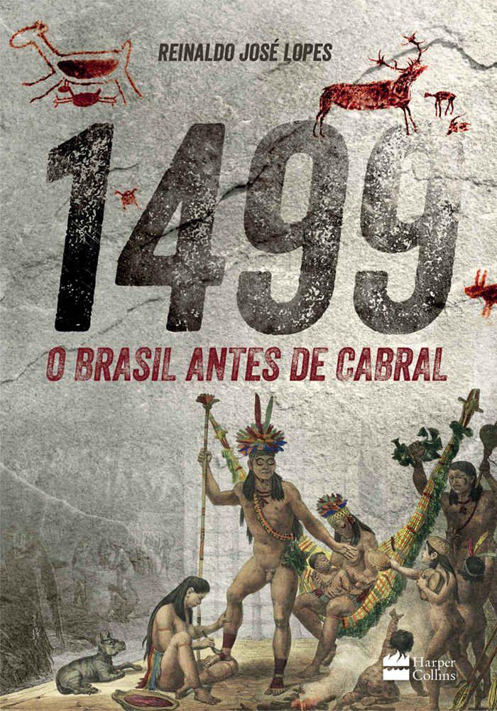 Brasil Antes De Cabral Em 2020 Livros De Historia Especialista