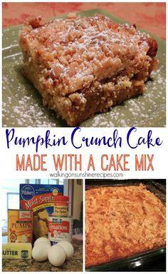 Pumpkin Crunch Cake from Walking on Sunshine Recipes