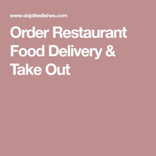 Order Restaurant Food Delivery & Take Out