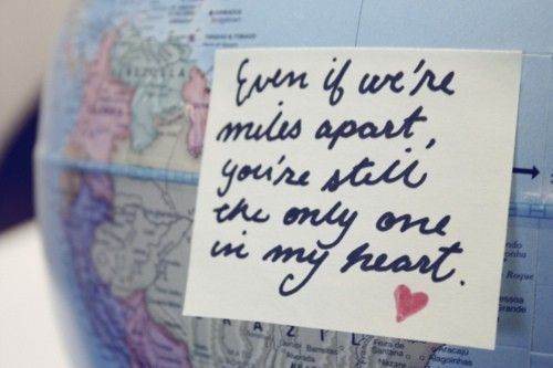 """""""Even if we're miles apart, you're still the only one in my heart."""" <3 I wish you were here..."""