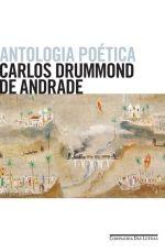 ANTOLOGIA POÉTICA - Carlos Drummond de Andrade - Companhia das Letras