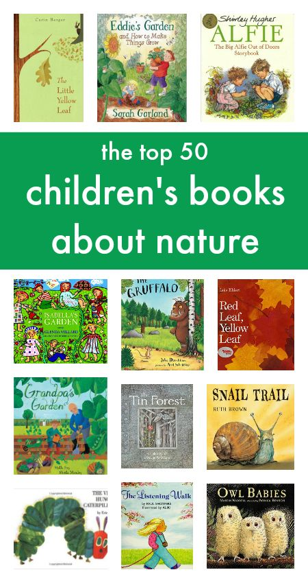 Top 50 children's books about nature.