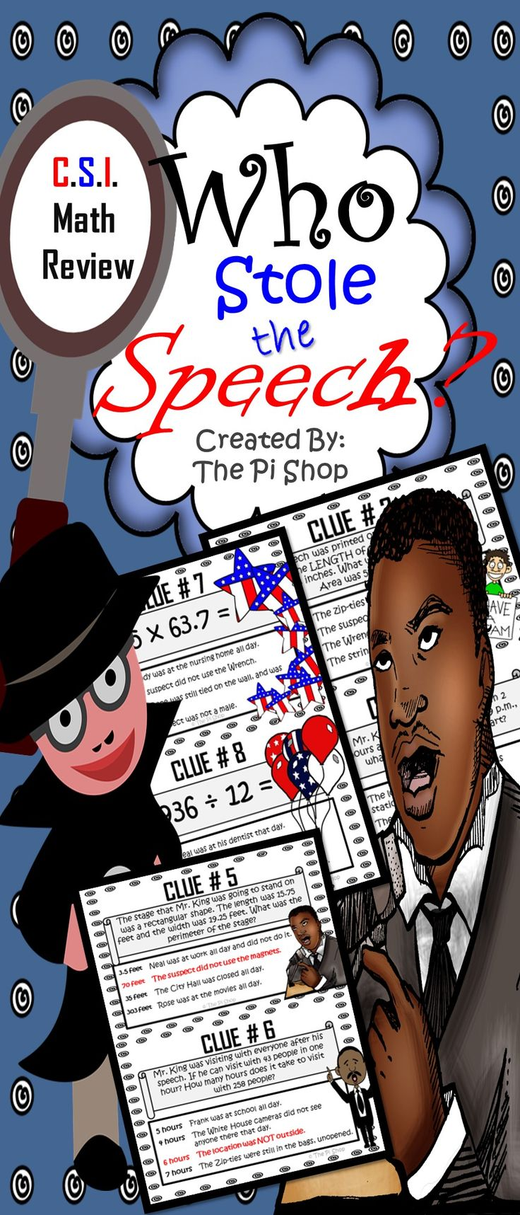 This is a CSI Math Review for grades 4-8 with mixed review. This is a Martin Luther King Jr. Themed CSI and you must help solve the mystery. It is a lot like a game of CLUE, only you must complete math problems in order to solve the puzzle.