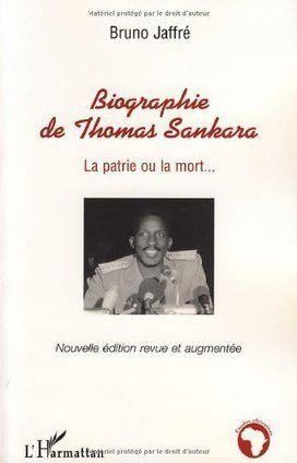 Burkina Faso : livre biographie de Thomas Sankara «La patrie ou la mort»